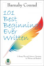 101 BEST BEGINNINGS EVER WRITTEN