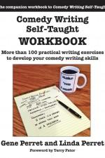 Comedy Writing Self-Taught WORKBOOK