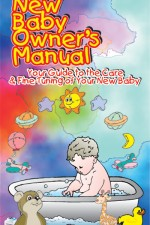 PEDIATRICIAN'S NEW BABY OWNERS MANUAL
