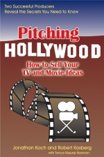 PITCHING HOLLYWOOD