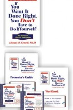 IF YOU WANT IT DONE RIGHT, PRESENTER'S KIT