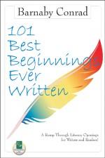 101 BEST BEGINNINGS EVER WRITTEN