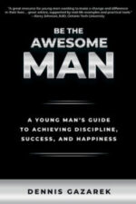 Be the Awesome Man