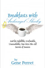 BREAKFASTS WITH ARCHANGEL SHECKY