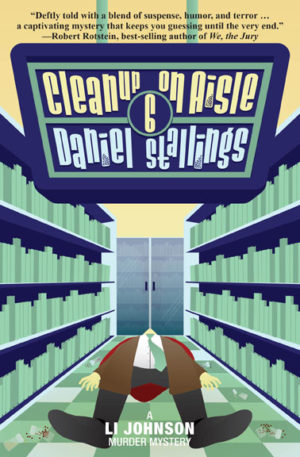 Cleanup on Aisle Six