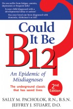 COULD IT BE B12? 2nd Edition