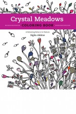 Crystal Meadows Coloring Book