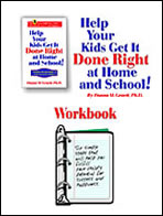 HELP YOUR KIDS GET IT DONE RIGHT WORKBOOK FOR PARENTS
