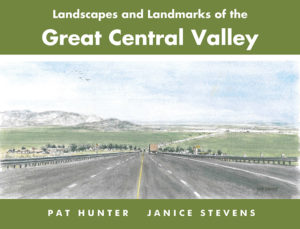 Landscapes and Landmarks of the Great Central Valley