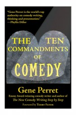 TEN COMMANDMENTS OF COMEDY