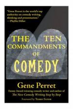 TEN COMMANDMENTS OF COMEDY
