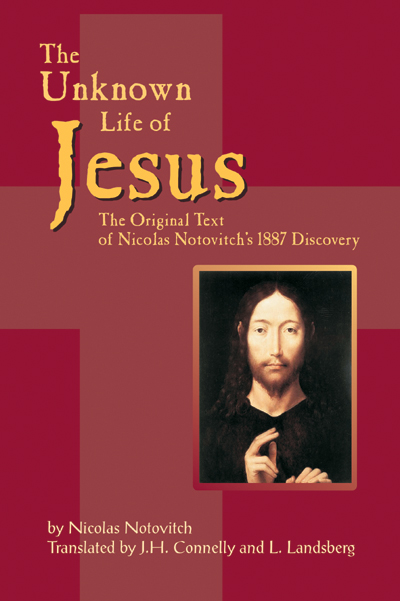 UNKNOWN LIFE OF JESUS