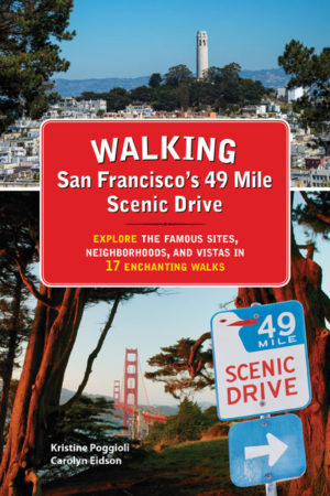 Walking San Francisco's 49 Mile Scenic Drive
