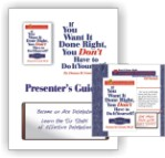 IF YOU WANT IT DONE RIGHT, POWERPOINT CD and PRESENTER'S GUIDE