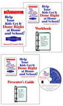 HELP YOUR KIDS GET IT DONE RIGHT PRESENTER'S KIT FOR PARENTS
