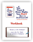 IF YOU WANT IT DONE RIGHT, WORKBOOK